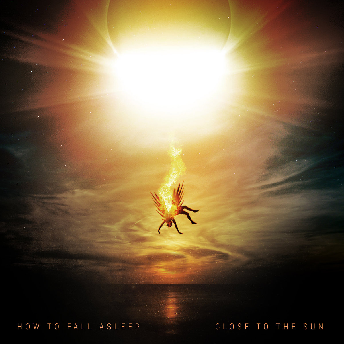 How to Fall Asleep - Close to the Sun (2018)