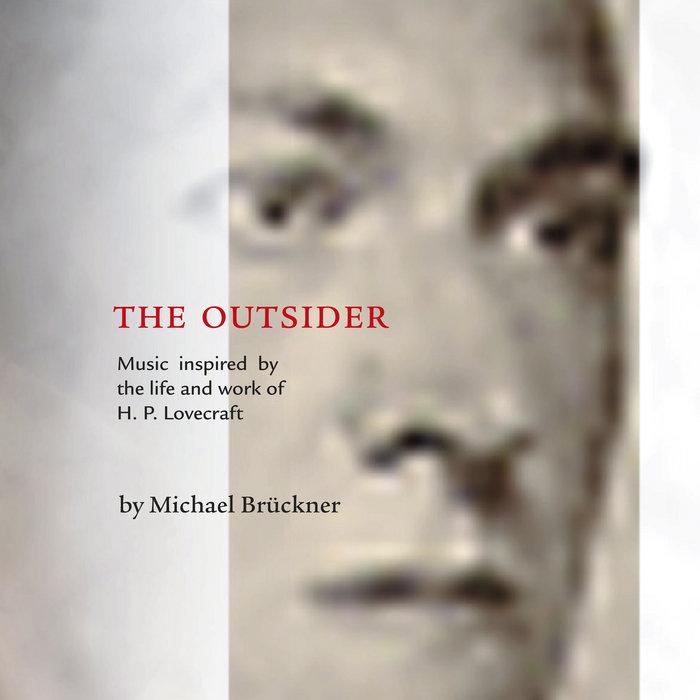 The Outsider | Michael Brückner