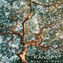 KANOPY - dust to dust cover art