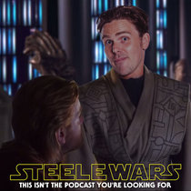 Ep 042 : Your questions answered – Steele answers more of your Star Wars questions cover art