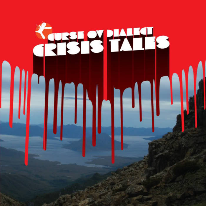 CRISIS TALES   Curse Ov Dialect