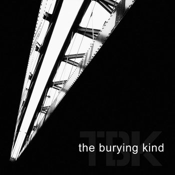 The Burying Kind by The Burying Kind