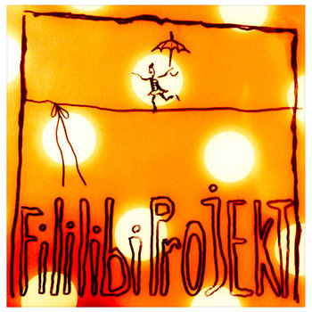 Fililibi Projekt Live by Fililibi Projekt