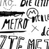 Die Letzte Metro Live Recording in Berlin - Collection 2014-2015 sampler compilation. Cover Art