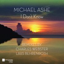 I Don't Know (Remixes by Charles Webster & Lars Behrenroth) cover art
