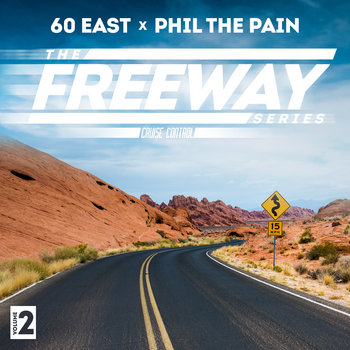 The Freeway Series Vol 2: Cruise Control by 60 East