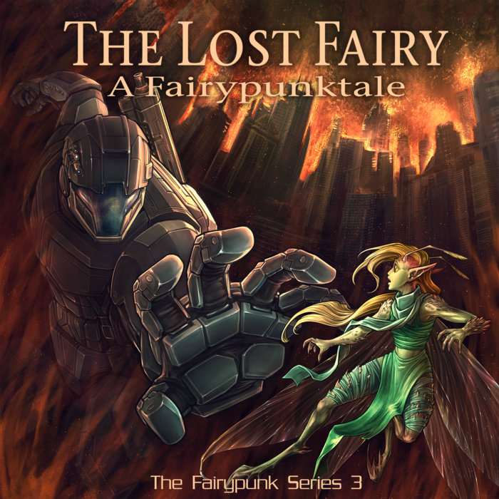The Lost Fairy, A Fairypunktale | Paul Shapera