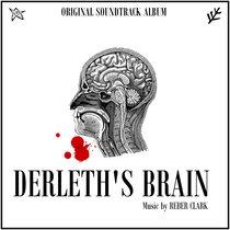 Derleth's Brain - Original Soundtrack cover art