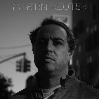 Martin Reuter by Martin Reuter