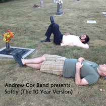 Softly (The 10 Year Version) cover art