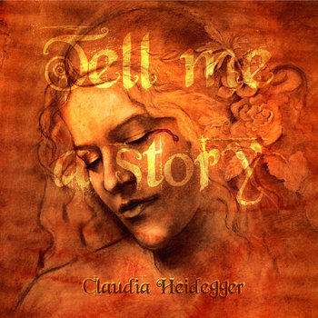 Tell Me A Story by Claudia Heidegger