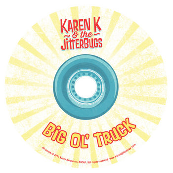 Big Ol Truck by Karen K & the Jitterbugs