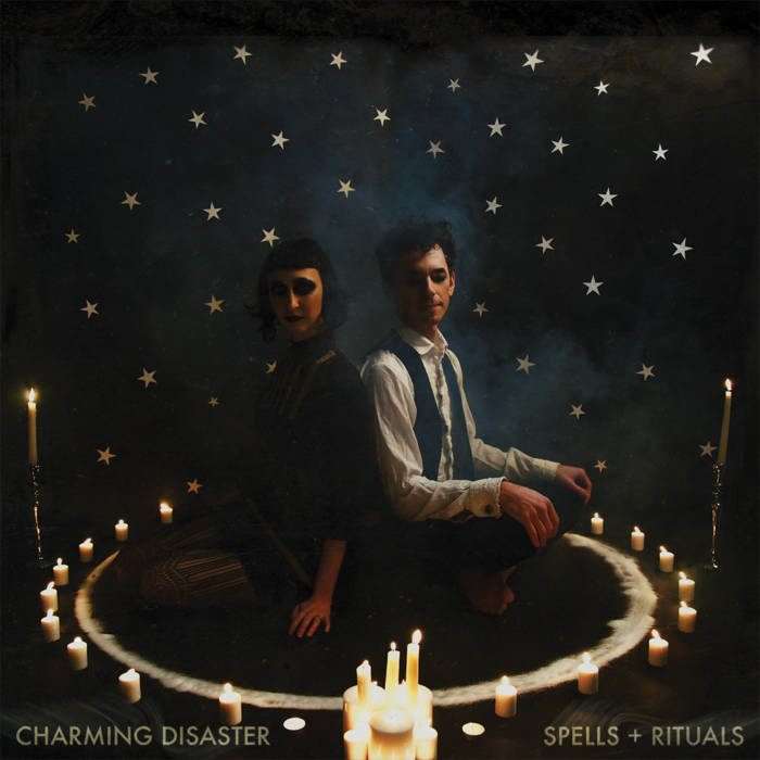 SPELLS + RITUALS | Charming Disaster