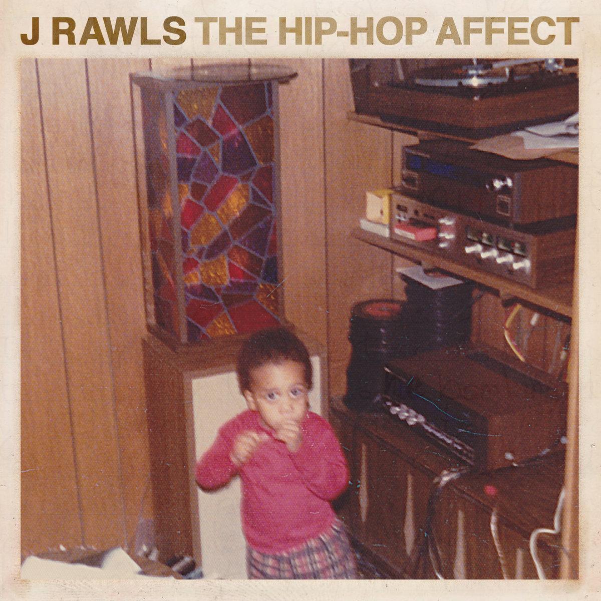 Resultado de imagen para J Rawls - The Hip-Hop Affect