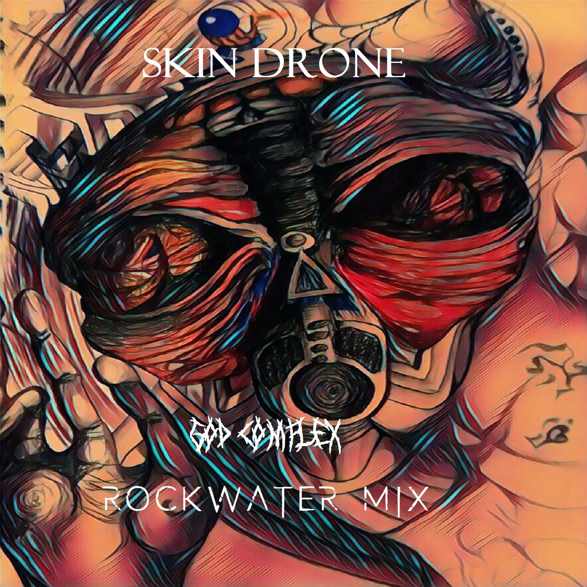 God Complex (Rockwater Mix) by Skin Drone