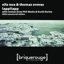 [BR124] : Nils Noa & Thomas Øverås - Lappilapp (Phil Weeks & David Duriez Remixes) [2020 Remastered Edition] cover art