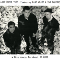Casey Neill Trio - Live Portland, OR 2000 cover art