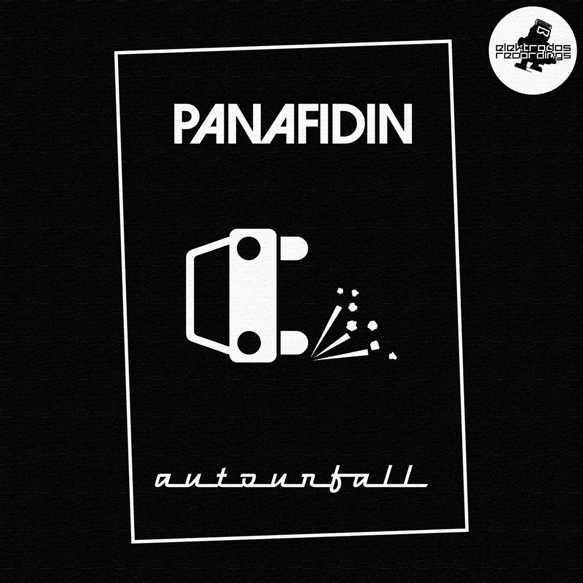 E2REC009] Panafidin - Autounfall | Elektrodos Recordings