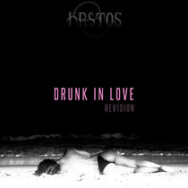 Drunk In Love cover art