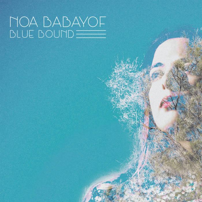 noa babayof blue bound