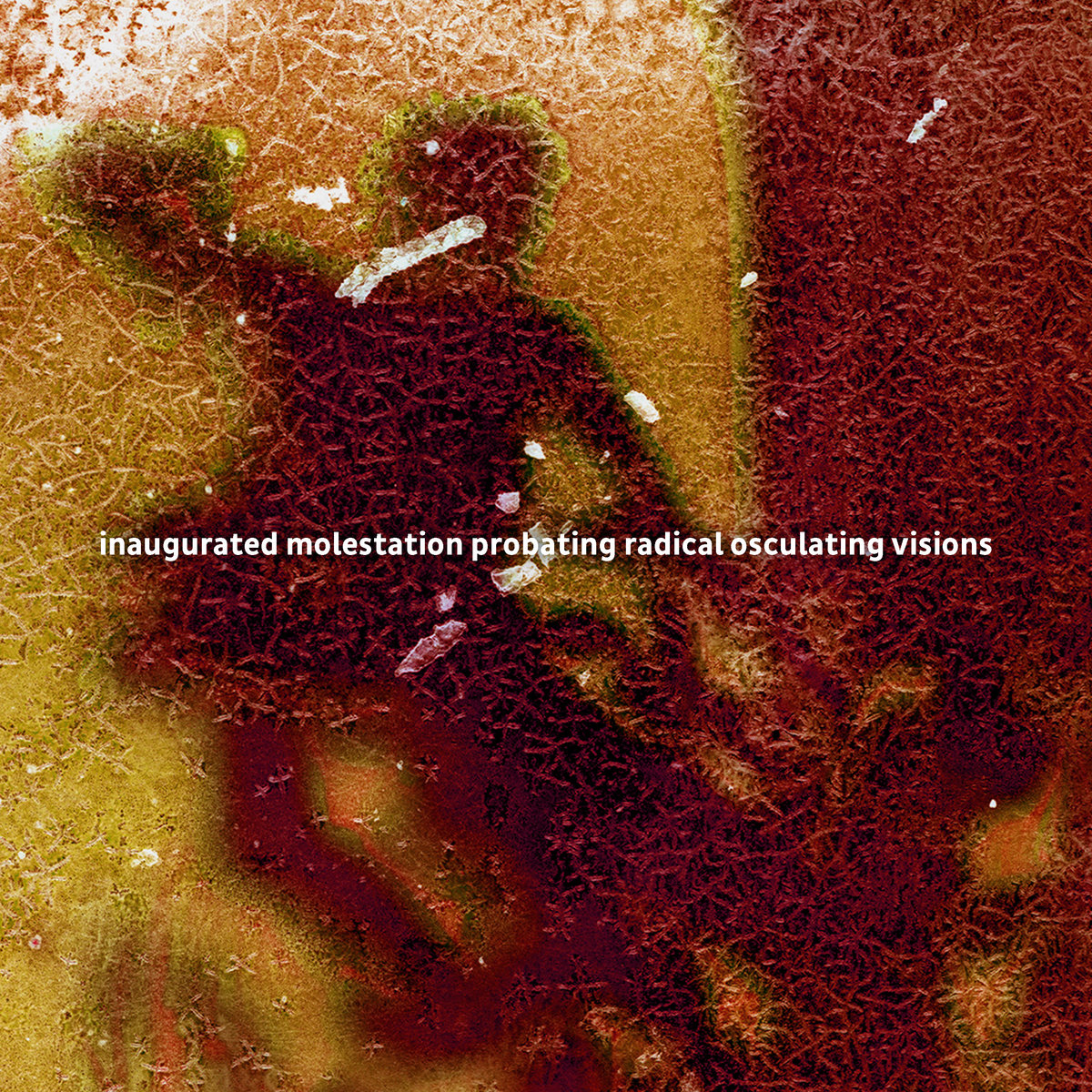 Various – inaugurated molestation probating radical osculating visions