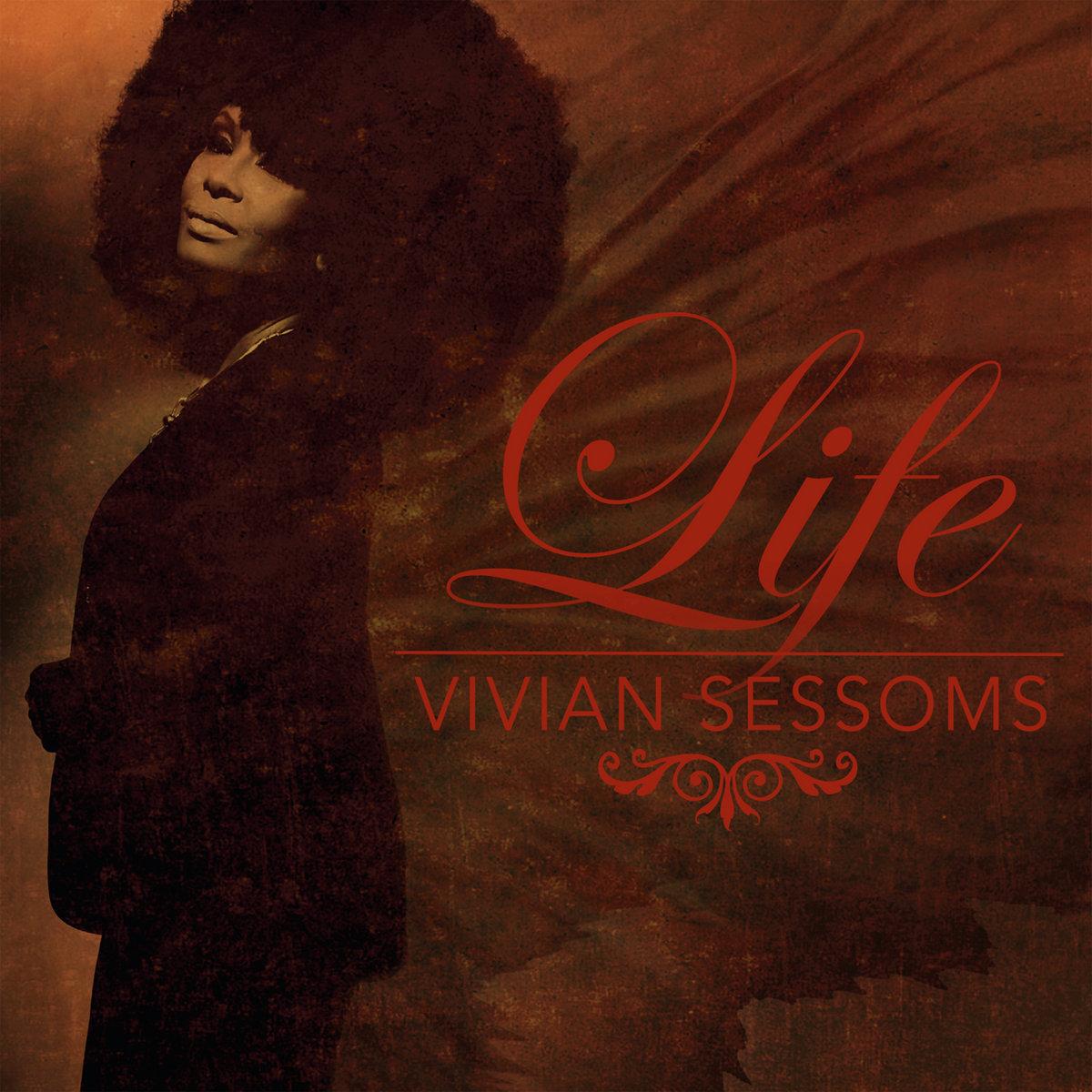 Life | Vivian Sessoms