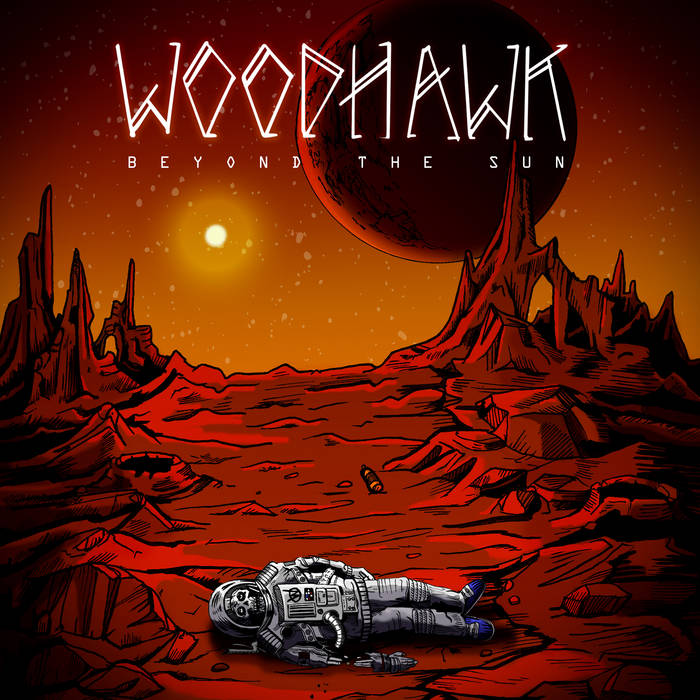 https://woodhawk.bandcamp.com/album/beyond-the-sun
