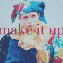 make it up cover art