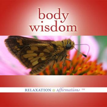 Body Wisdom by Trina Brunk