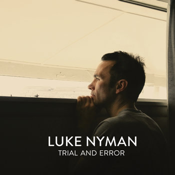 Trial and Error by Luke Nyman