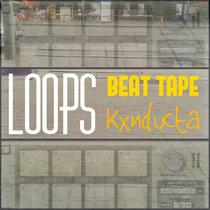 Beat Tape ¨ LOOPS ¨ cover art