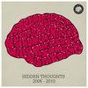 Hidden Thoughts 2006-2010 Cover Art