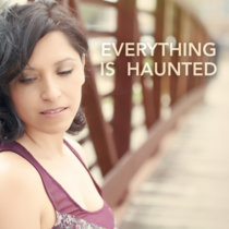 Everything Is Haunted (demo) cover art