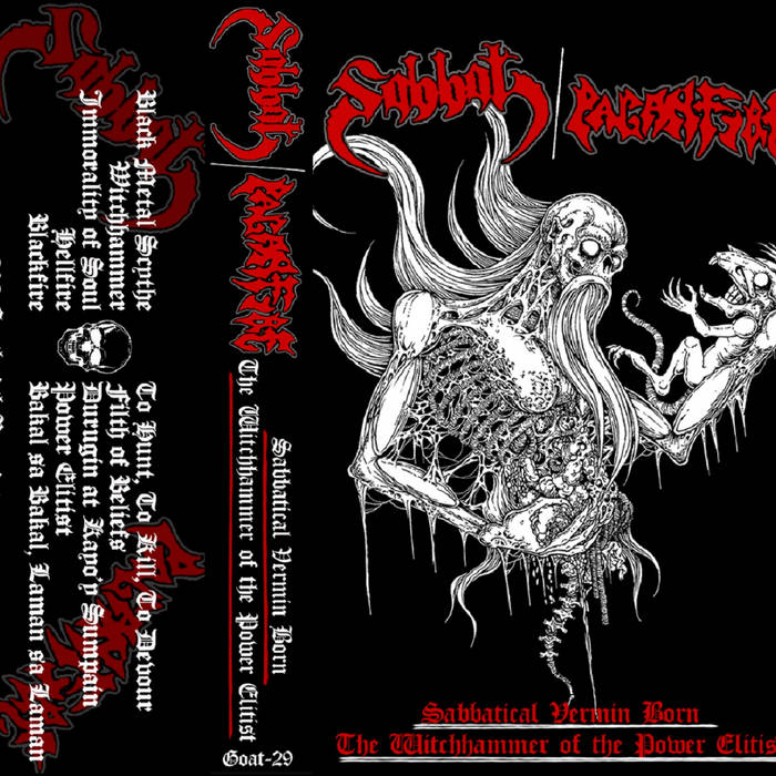 SABBAT / PAGANFIRE – Sabbatical Vermin Born / The Witchhammer Of The Power Elitist
