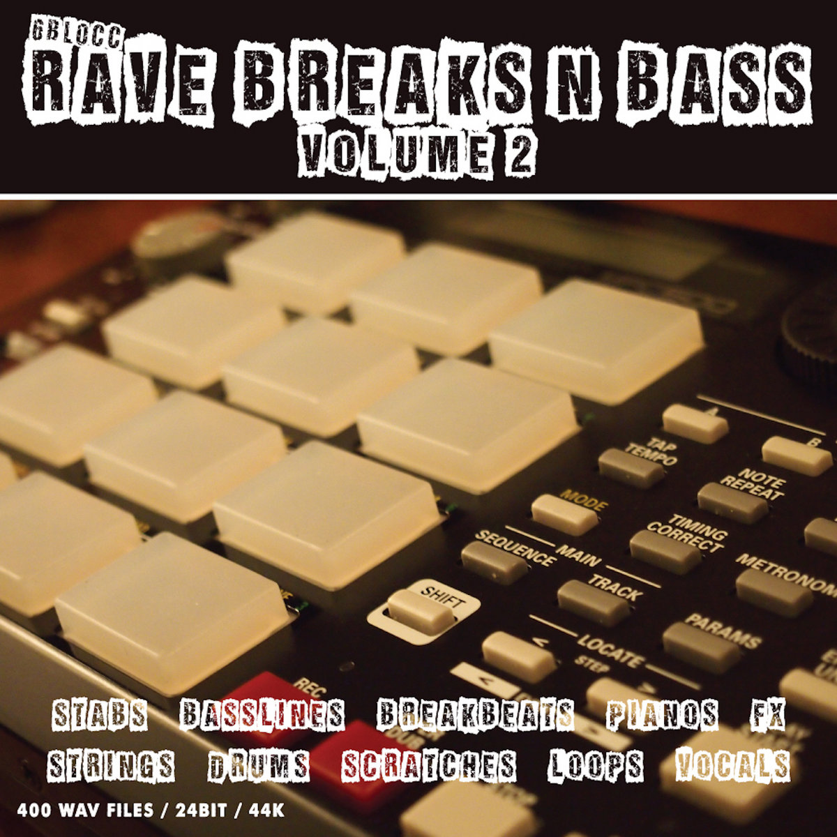 Rave Breaks n Bass Vol 2 | 6Blocc