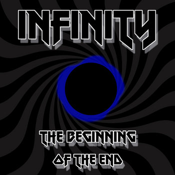 The Beginning Of The End by Infinity