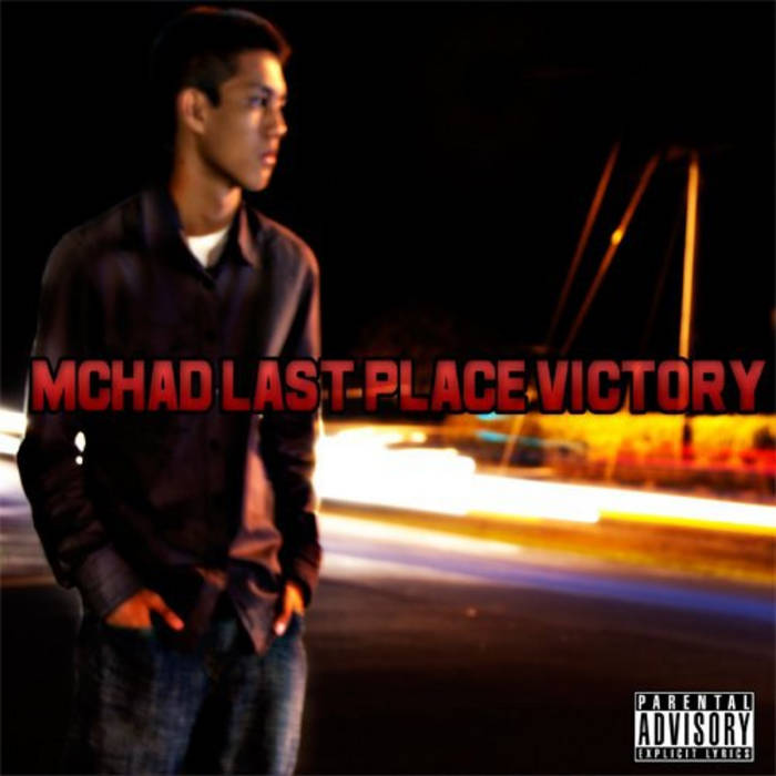 Last Place Victory | Chad Victory