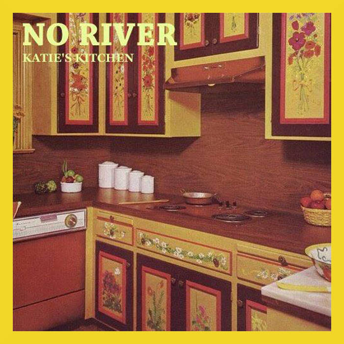 Katie\'s Kitchen | No River