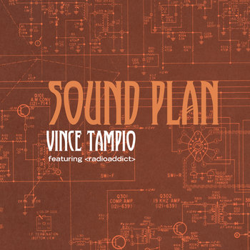 Sound Plan by Vince Tampio