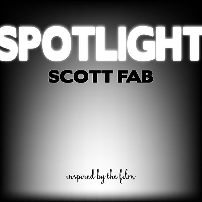 Spotlight by scott fab