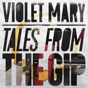Tales From The Gip by Violet Mary