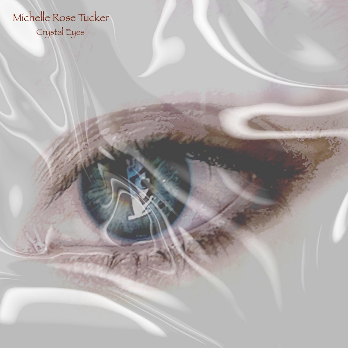 Crystal Eyes by Michelle Rose Tucker