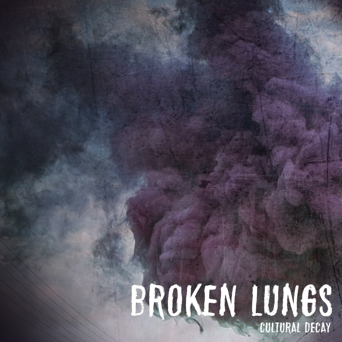 Broken Lungs - Cultural Decay [EP] (2019)