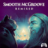 Smooth McGroove Remixed Cover Art