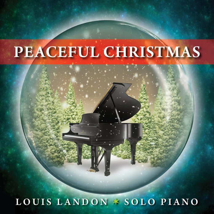 Peaceful Christmas - Solo Piano | Louis Landon - solo piano