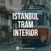 Tram Interior Sound Effects Kadikoy/Moda Istanbul cover art