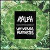 Universal Remonster/Ralph split Cover Art