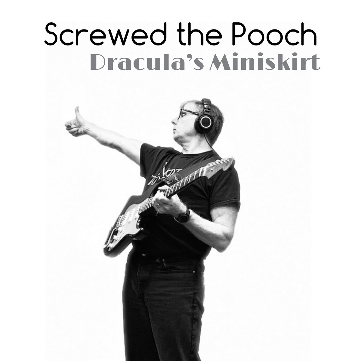 Screwed the Pooch by Dracula's Miniskirt