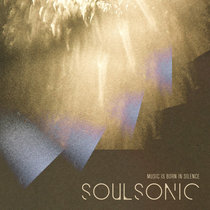 SoulSonic - Music is Born in Silence cover art