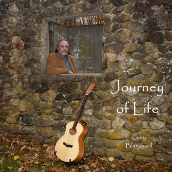 Journey of Life by Gary Blanchard